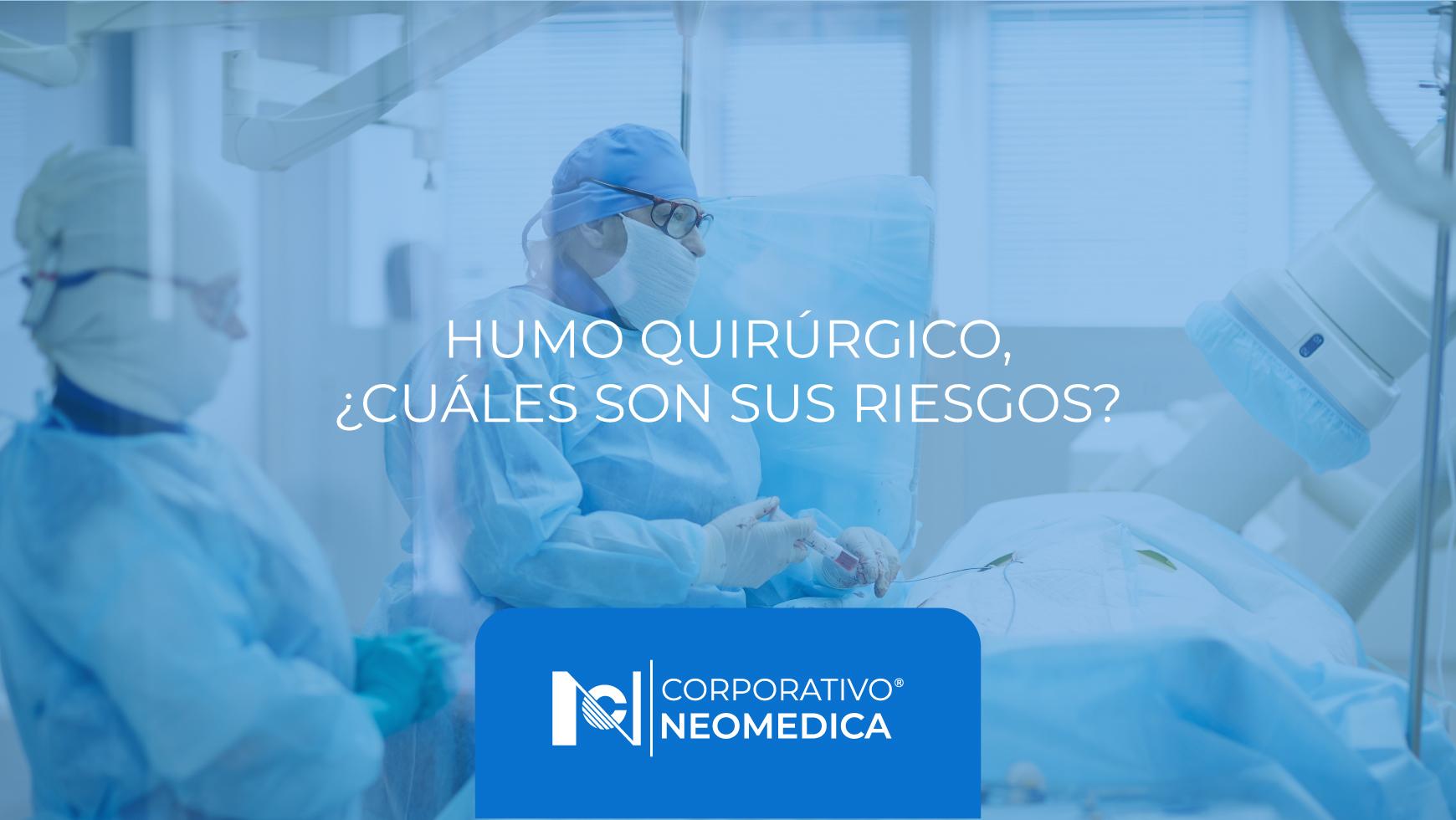 Describir por qué el humo quirúrgico es tóxico para la salud de médicos y pacientes